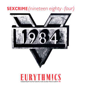 Eurythmics - Sexcrime (Nineteen Eighty Four)