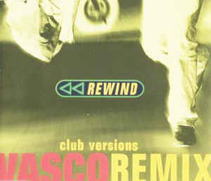 Vasco Rossi - Rewind (Club Versions)
