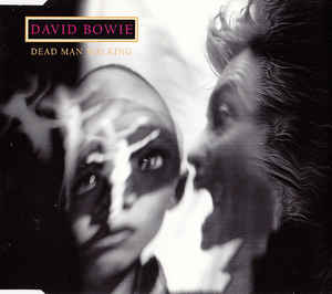 David Bowie - Dead Man Walking