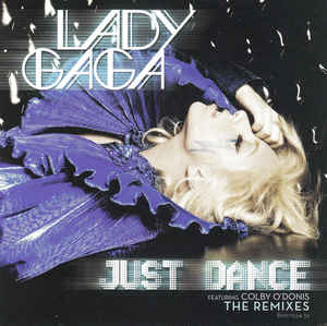 Lady Gaga - Just Dance (The Remixes)
