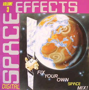 Adams & Fleisner - Digital Space Effects Volume 3 (Fix Your Own Space Mix !)