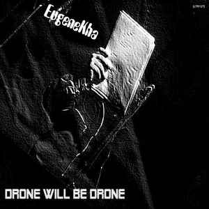 EugeneKha - Drone Will Be Drone