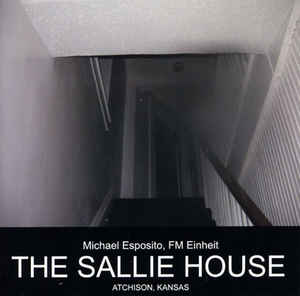 Michael Esposito - The Sallie House