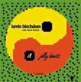 Kevin Blechdom - Jelly Donuts