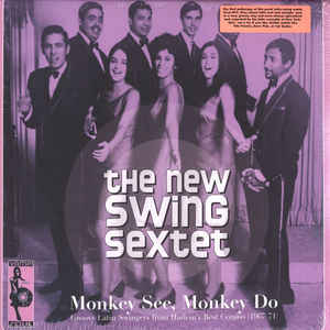 New Swing Sextet, The - Monkey See, Monkey Do