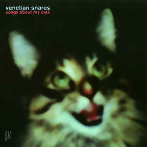 Venetian Snares - Songs About My Cats