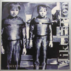 Mike Patton - Adult Themes For Voice