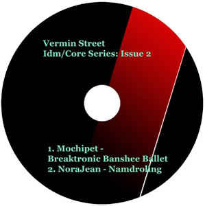 Mochipet - Vermin Street Idm/Core Series: Issue 2