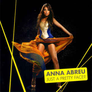 Anna Abreu - Just A Pretty Face?