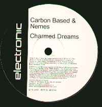 Carbon Based - 50,000 Jars Of Hardcore Jam / Charmed Dreams