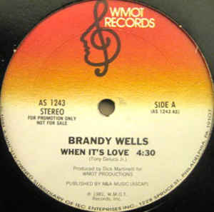 Brandi Wells - When It's Love