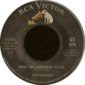 Ann Margret - What Am I Supposed To Do