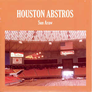 Sun Araw - Houston Abstros