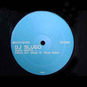 DJ Slugo - Born Ghetto - From My Hood To Your Hood