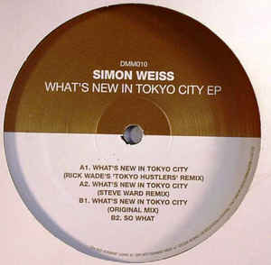 Simon Weiss (2) - What's New In Tokyo City EP