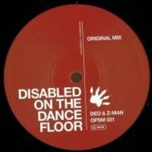 Deo & Z-Man - Disabled On The Dancefloor