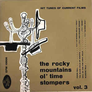 Rocky Mountains Ol' Time Stompers - Vol. 3