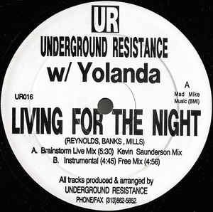 Underground Resistance - Living For The Night