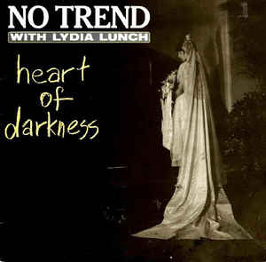 Lydia Lunch - Heart Of Darkness