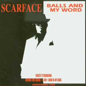 Scarface (3) - Balls And My Word