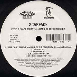 Scarface (3) - People Don't Believe aka Hand Of The Dead Body