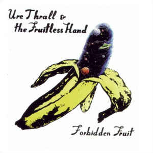 Ure Thrall - Forbidden Fruit