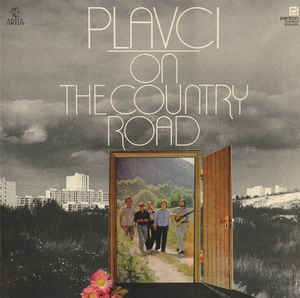 Plavci - On The Country Road