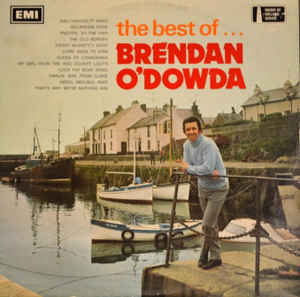 Brendan O'Dowda - The Best Of Brendan O'Dowda