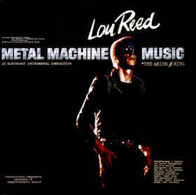 Lou Reed - Metal Machine Music