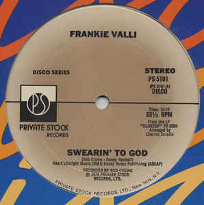 Frankie Valli - Swearin' To God