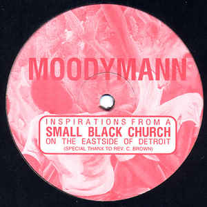 Moodymann - Inspirations From A Small Black Church On The Eastside Of Detroit