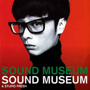 Towa Tei - Sound Museum / Stupid Fresh