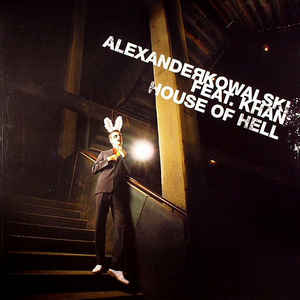 Alexander Kowalski - House Of Hell