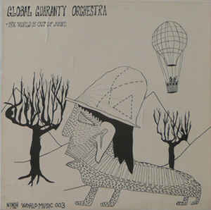 Global Guaranty Orchestra - The World Is Out Of Joint