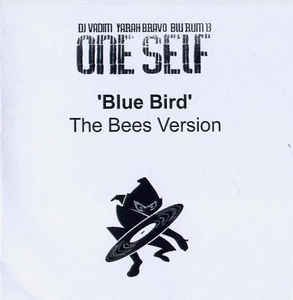 One Self - Blue Bird (The Bees Version)