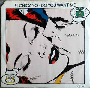 El Chicano - Do You Want Me
