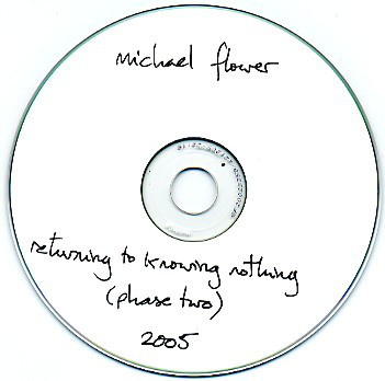 Michael Flower - Returning To Knowing Nothing (Phase Two) cover of release