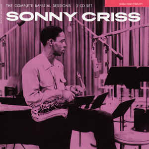 Sonny Criss - The Complete Imperial Sessions