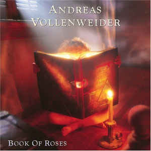 Andreas Vollenweider - Book Of Roses (Sixteen Episodes / Four Chapters)