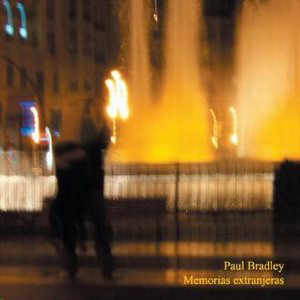 Paul Bradley - Memorias Extranjeras cover of release