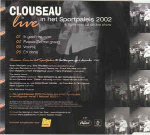 Clouseau - Live In Het Sportpaleis 2002 cover of release