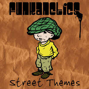 Funkanetics - Street Themes cover of release