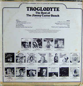 Jimmy Castor Bunch, The - Troglodyte: The Best Of The Jimmy Castor Bunch